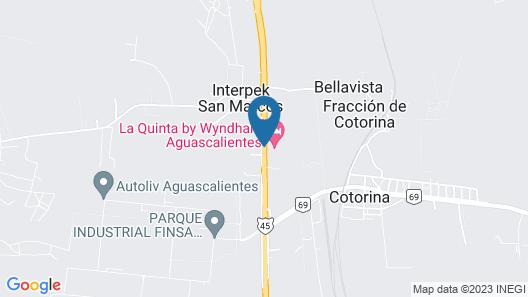 La Quinta by Wyndham Aguascalientes Map